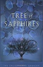 Tree of Sapphires: The Enlightened Qabalah…