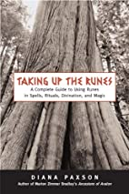 Taking Up The Runes: A Complete Guide To…