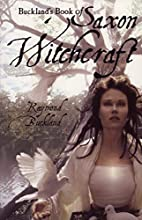 Buckland's Book of Saxon Witchcraft by…