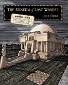 Museum of Lost Wonder by Jeff Hoke