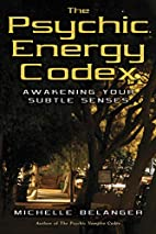 The Psychic Energy Codex: A Manual For…