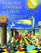 The Secret Language of Tarot by Wald…