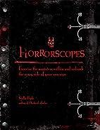 Horrorscopes: Exorcise the Monsters Within…