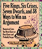 Boswell, John: Five Rings, Six Crises, Seven Dwarfs and 38 Ways to Win an Argument