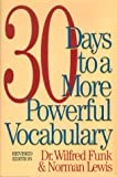 Lewis, Norman: 30 Days to a More Powerful Vocabulary