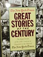 Great stories of the century : the major…