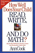 How Well Does Your Child Read, Write, and Do…