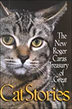 The New Roger Caras Treasury of Great Cat…