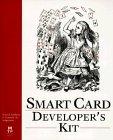 Smart Card Developer's Kit by Scott Guthery