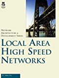 Feit, Sidnie: Local Area High Speed Networks