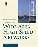 Feit, Sidnie: Wide Area High Speed Networks