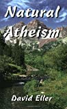 David Eller: Natural Atheism