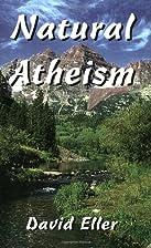Natural Atheism by David Eller