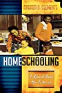 Homeschooling: A Research-Based How-To Manual - Andrea D. Clements
