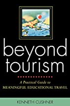 Beyond Tourism: A Practical Guide to…