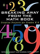 Breaking Away from the Math Book by Patricia…