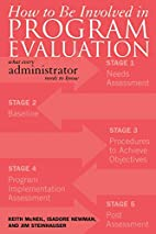 How to be Involved in Program Evaluation:…
