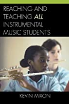 Reaching and Teaching All Instrumental Music…