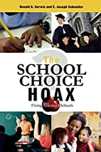 The School Choice Hoax: Fixing America's…