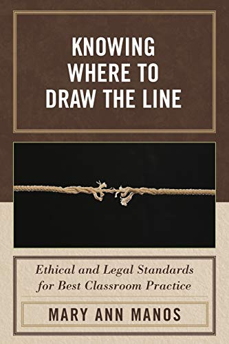 knowing-where-to-draw-the-line-ethical-and-legal-standards-for-best-classroom-practice