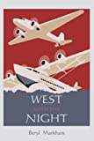 Markham, Beryl: West with the Night