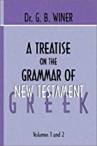 A Treatise on the Grammar of New Testament…