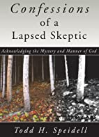 Confessions of a Lapsed Skeptic:…