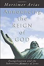 Announcing the Reign of God: Evangelization…