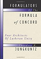 Formulators of the Formula of Concord: Four…