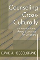 Counseling Cross-Culturally: An Introduction…