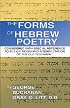 The Forms of Hebrew Poetry: Considered with…