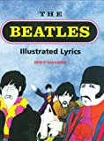 Beatles: The Beatles: Illustrated Lyrics