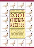 Gillespie, Gregg R.: 2001 Chicken Recipes