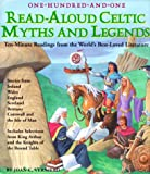 Verniero, Joan C.: One Hundred One Read-Aloud Celtic Myths and Legends : Ten-Minute Readings from the World's Best-Loved Literature