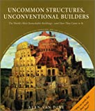 Van Dine, Alan: Uncommon Structures, Unconventional Builders