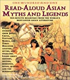 Verniero, Joan C.: One-Hundred-And-One Asian Read-Aloud Myths and Legends