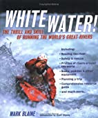 Whitewater!: The Thrill and Skill of Running…