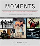 Buell, Hal: Moments: Pulitzer Prize Winning Photographs
