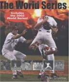 The World Series, Revised: An Illustrated…