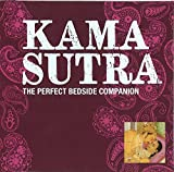 Richard Burton: Kama Sutra: The Perfect Bedside Companion