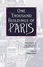 One Thousand Buildings of Paris by Kathy…