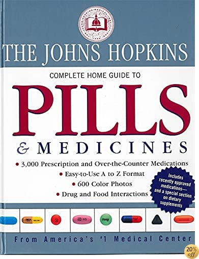 Johns Hopkins Complete Home Guide to Pills & Medicines