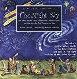 Driscoll, Michael: A Child's Introduction to the Night Sky: The Story of the Stars, Planets and Constellations-- And How You Can Find Them in the Sky