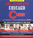 Gentile, Derek: The Complete Chicago Cubs: The Total Encyclopedia of the Team