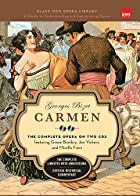 Carmen: Black Dog Opera Library by Georges…