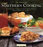 Glenn, Camille: The Heritage of Southern Cooking: An Inspired Tour of Southern Cuisine Including Regional Specialties, Heirloom Favorites, and Original Dishes