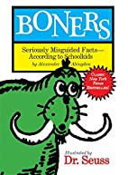Boners: Seriously Misguided Facts- According…