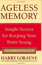 Ageless Memory: The Memory Expert's…
