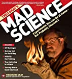 Theo Gray's Mad Science: Experiments…