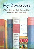 My Bookstore: Writers Celebrate Their…